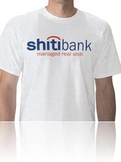 Shitibank Shirt